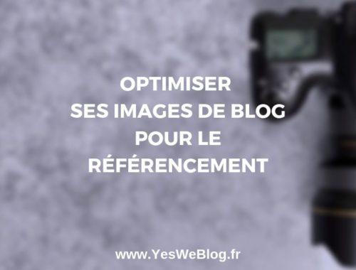 OPTIMISER-SES-IMAGES-DE-BLOG-POUR-LE-RÉFÉRENCEMENT