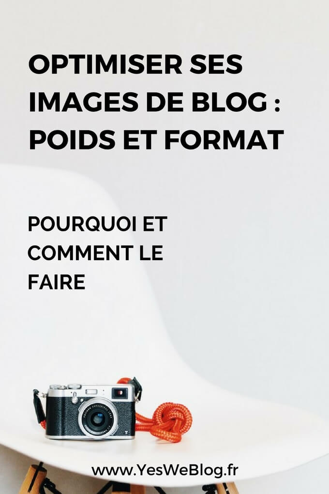 Optimiser ses images de blog - Poids et Format