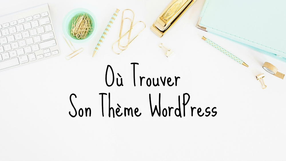 comment-trouver-theme-wordpress