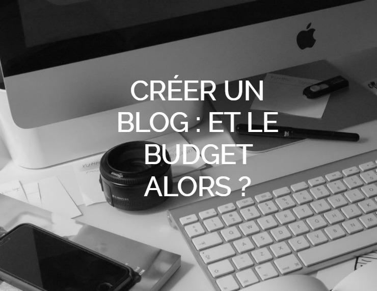 Créer un Blog - Quel budget