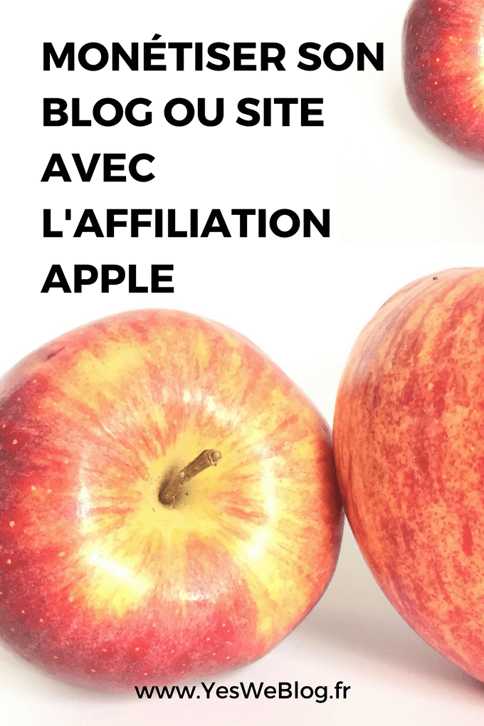 Monétiser son Blog ou site avec L affiliation Apple
