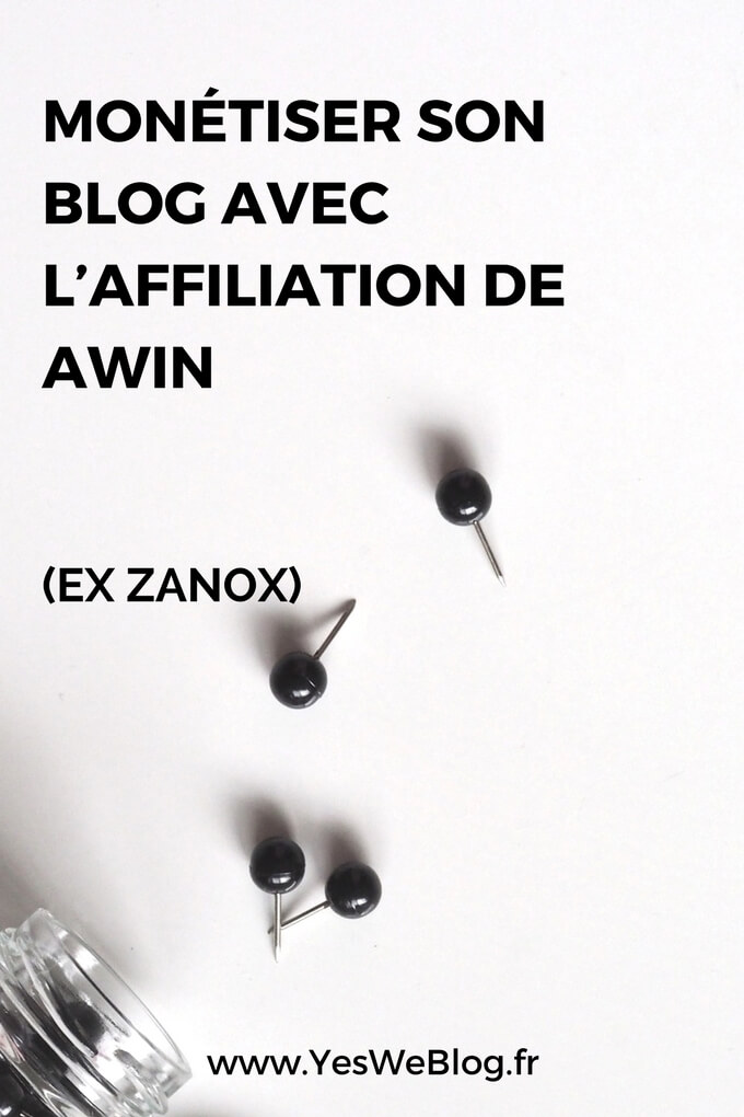 Monetiser son blog ou site avec l affiliation de Awin