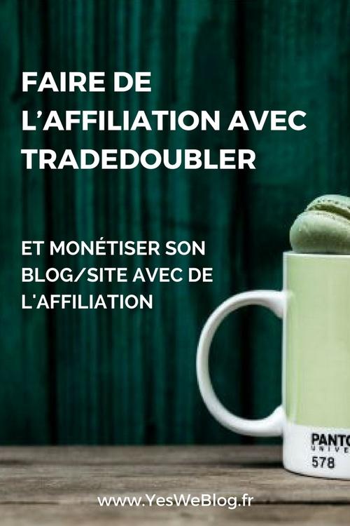 Faire de l affiliation avec Tradoubler pour monétiser son blog