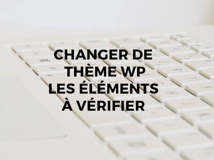 theme-wp-change-checklist