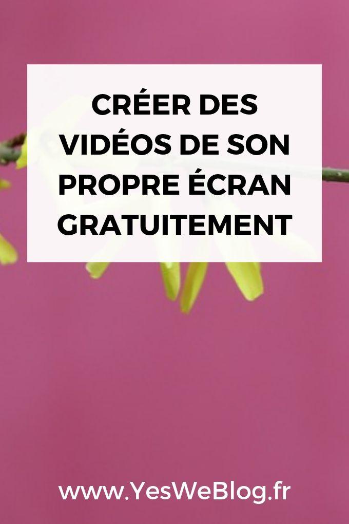 Créer des Vidéos de son propre écran gratuitement