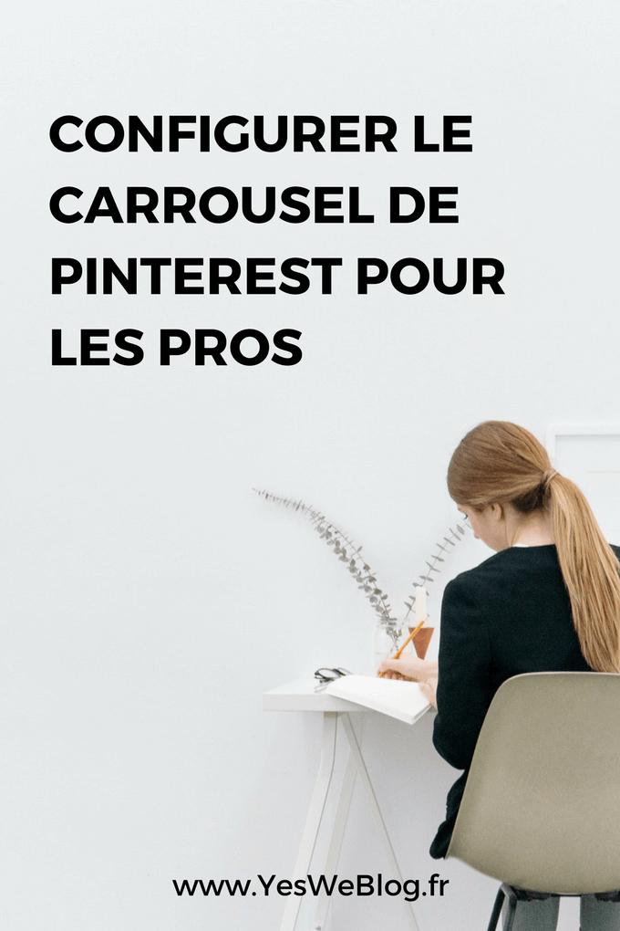 Configurer le Carrousel de Pinterest pour les Pros