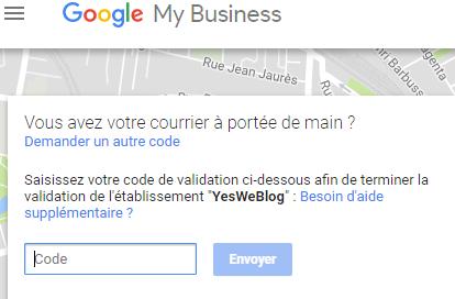 Saisie code Validation etablissement Google My Business