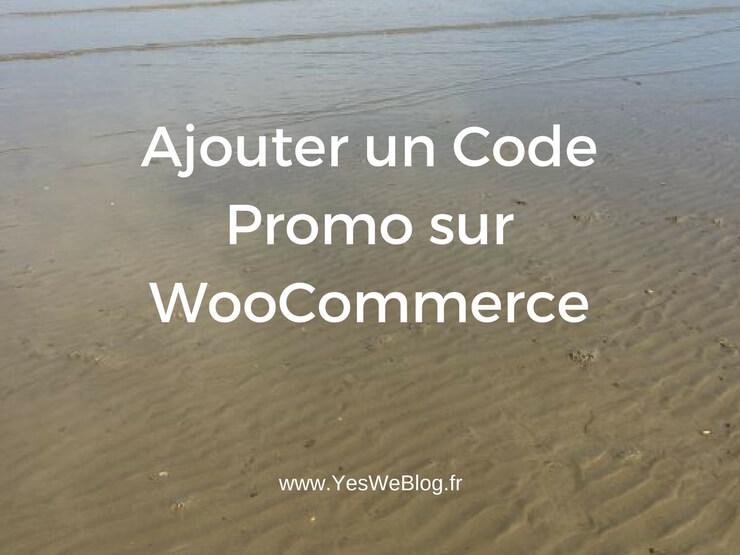 Ajouter un Code Promo sur WooCommerce