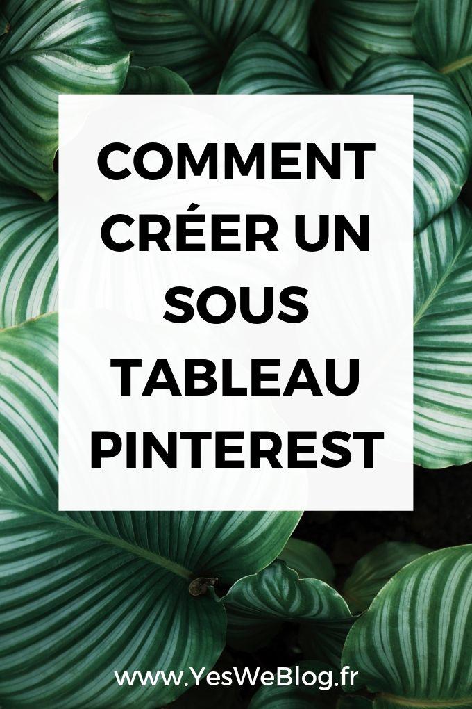 Comment créer un Sous Tableau Pinterest - yesweblog