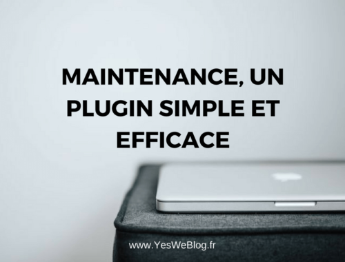 Maintenance par fruitfulcode un plugin simple et efficace