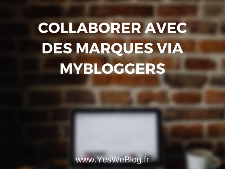 Collaborer avec des Marques via MyBloggers