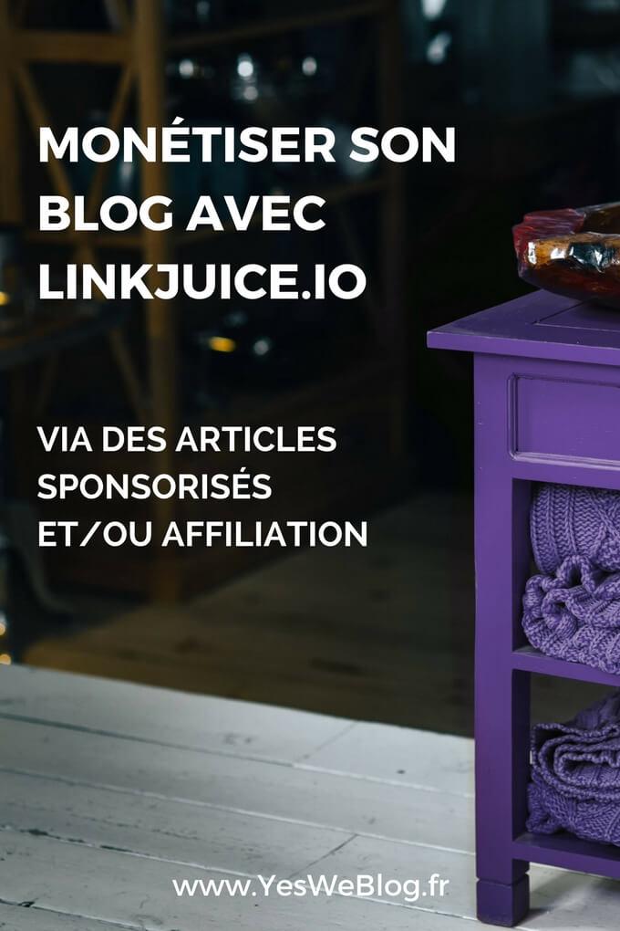 Monétiser son Blog avec LinkJuice via des articles sponsorisés et-ou affiliation