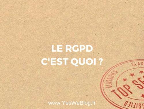 Le RGPD c'est quoi ?