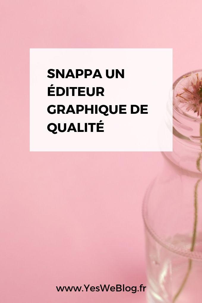 Snappa Un éditeur graphique de qualité