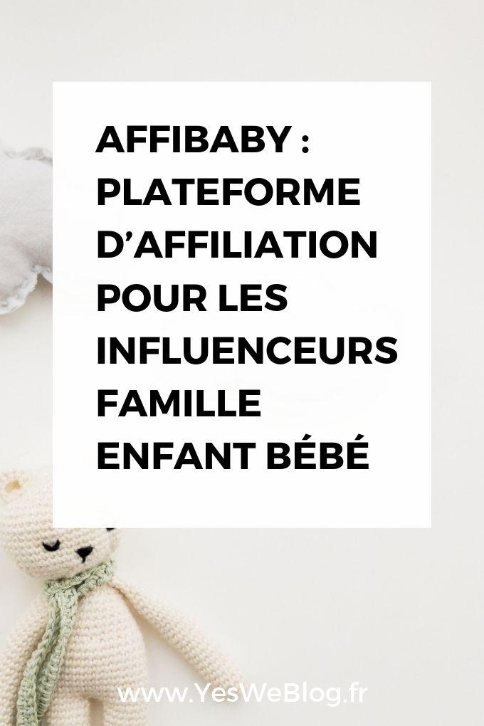 Affibaby : Plateforme d'Affiliation pour les Influenceurs Famille Enfant Bébé