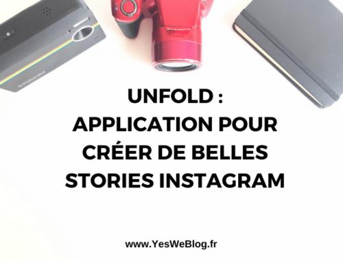 Unfold Application pour Créer de Belles Stories Instagram