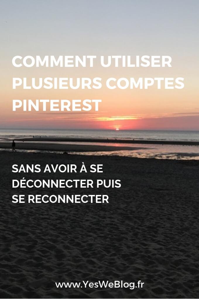 Comment utiliser plusieurs comptes Pinterest