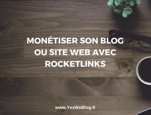 Monetiser Son Blog ou Site Web avec Rocketlinks