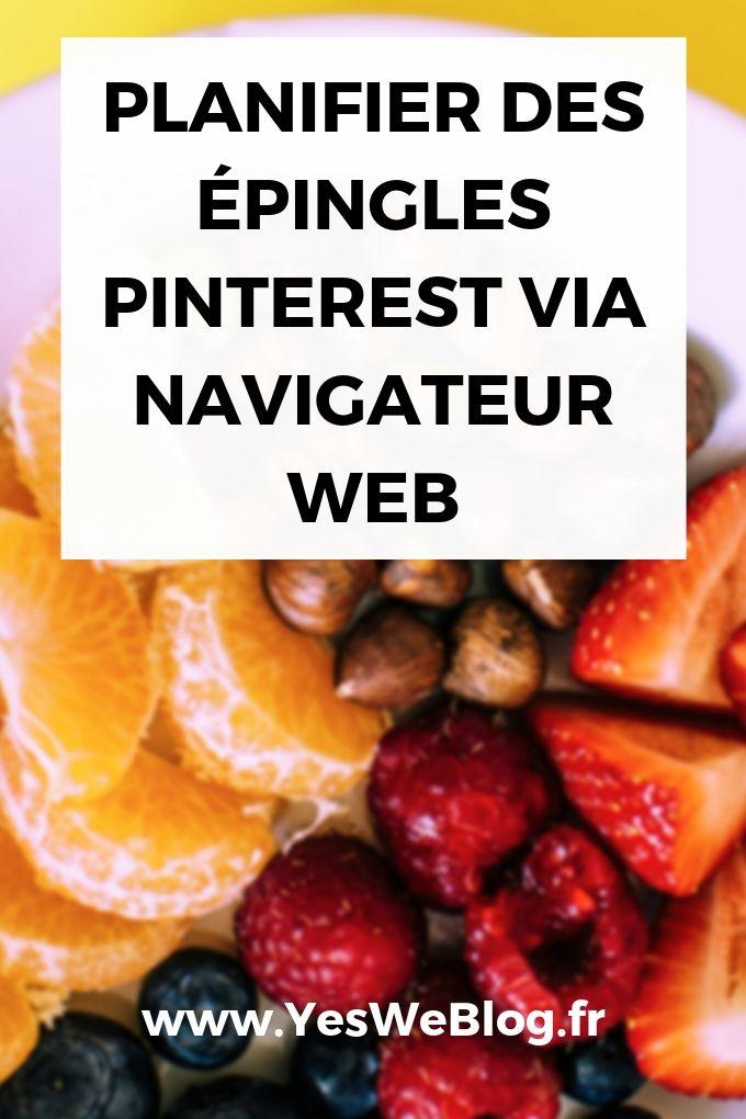 COMMENT PLANIFIER DES ÉPINGLES PINTEREST VIA NAVIGATEUR WEB