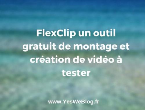 FlexClip un outil gratuit de montage et création de vidéo à tester - YWB