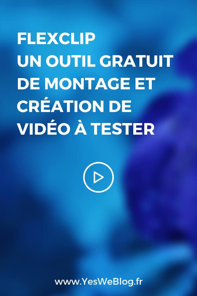 FlexClip un outil gratuit de montage et création de vidéo - YWB