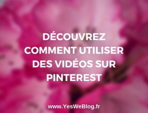 découvrez comment utiliser des videos sur Pinterest