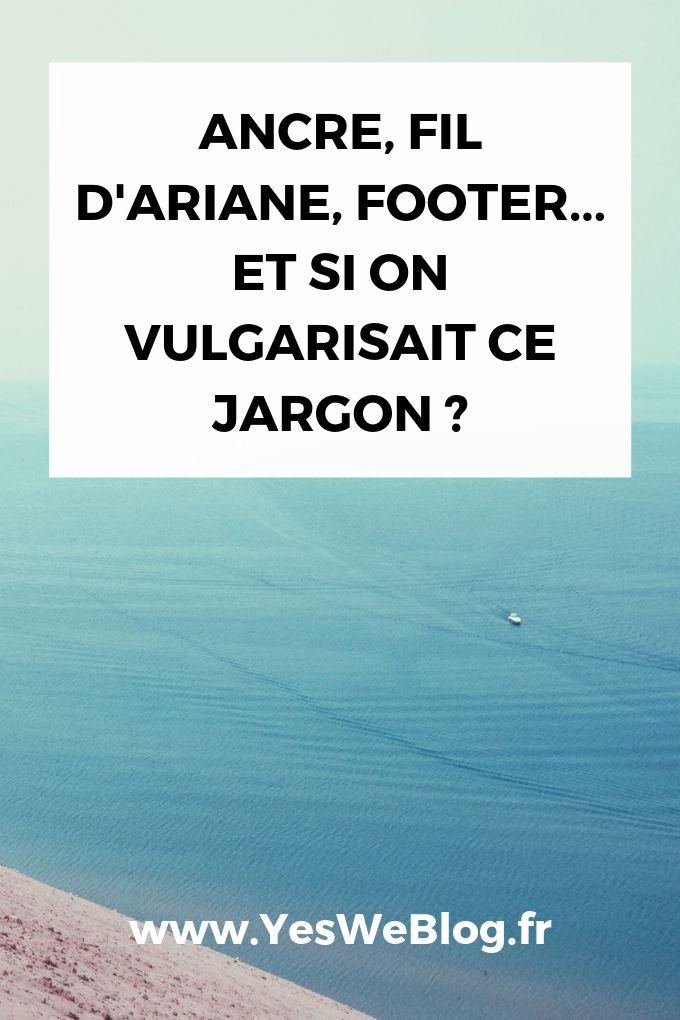 Ancre fil d ariane footer ux vulgarisons ce jargon