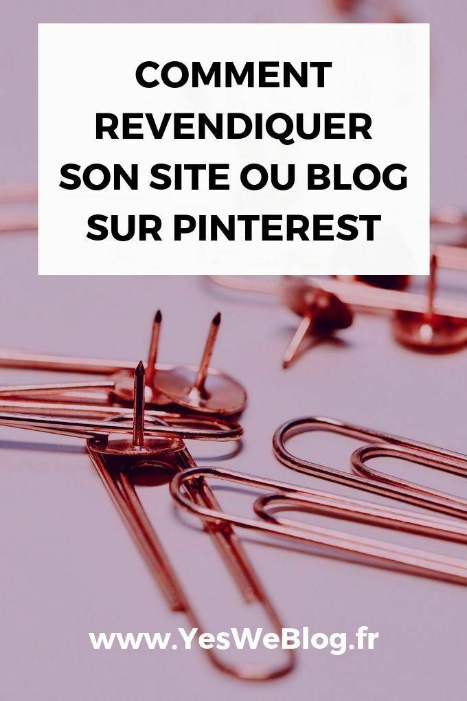 Comment Revendiquer son site ou Blog sur Pinterest