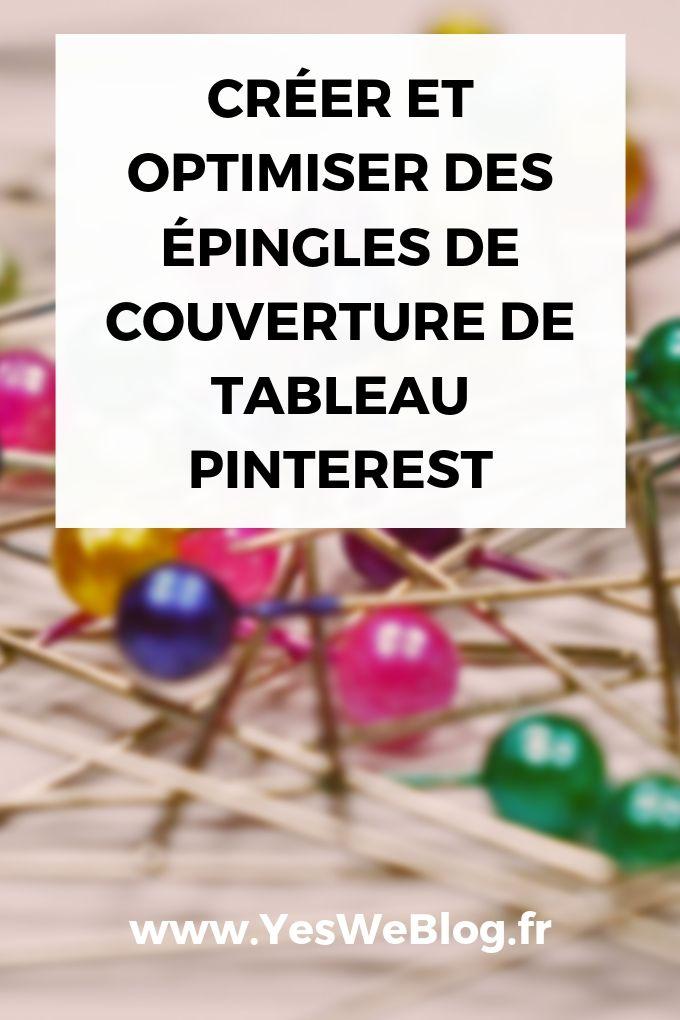 Créer et Optimiser des épingles de Couvertures de Tableau Pinterest