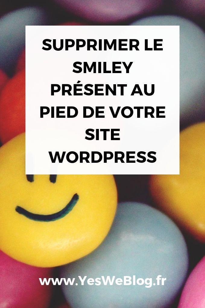 Supprimer le Smiley présent au pied de votre site WordPress