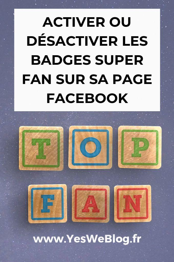 Activer ou desactiver les Badges Super Fan sur une Page Facebook