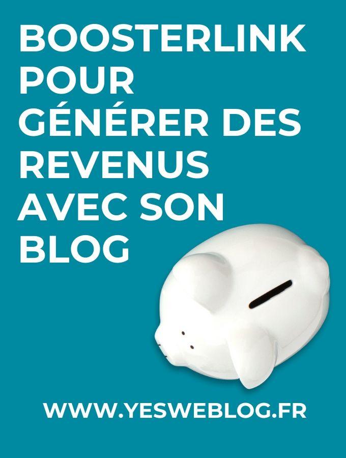 BOOSTERLINK POUR Générer des revenus avec son blog