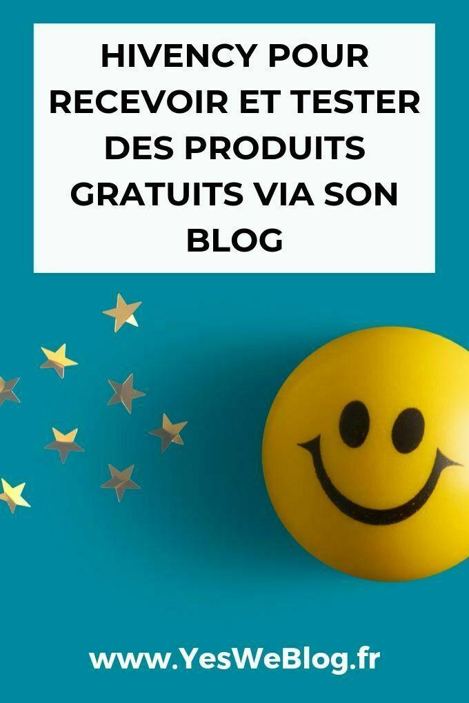 Hivency pour recevoir et tester des produits gratuits via son Blog