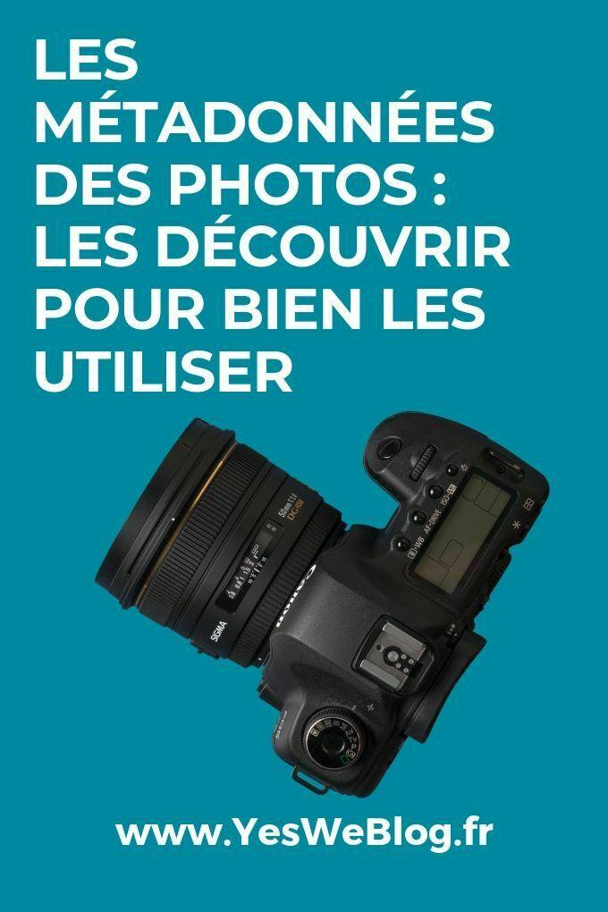 Les Métadonnées des Photos Les Découvrir pour bien les utiliser