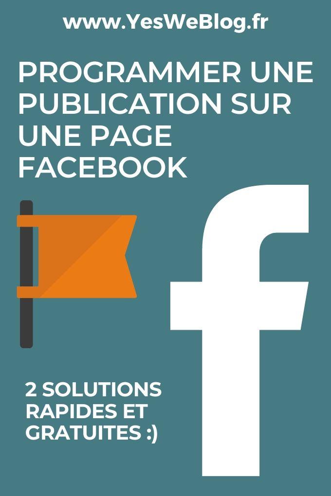 Programmer une publication sur une Page Facebook