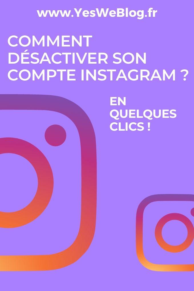 Comment désactiver un compte Instagram ?