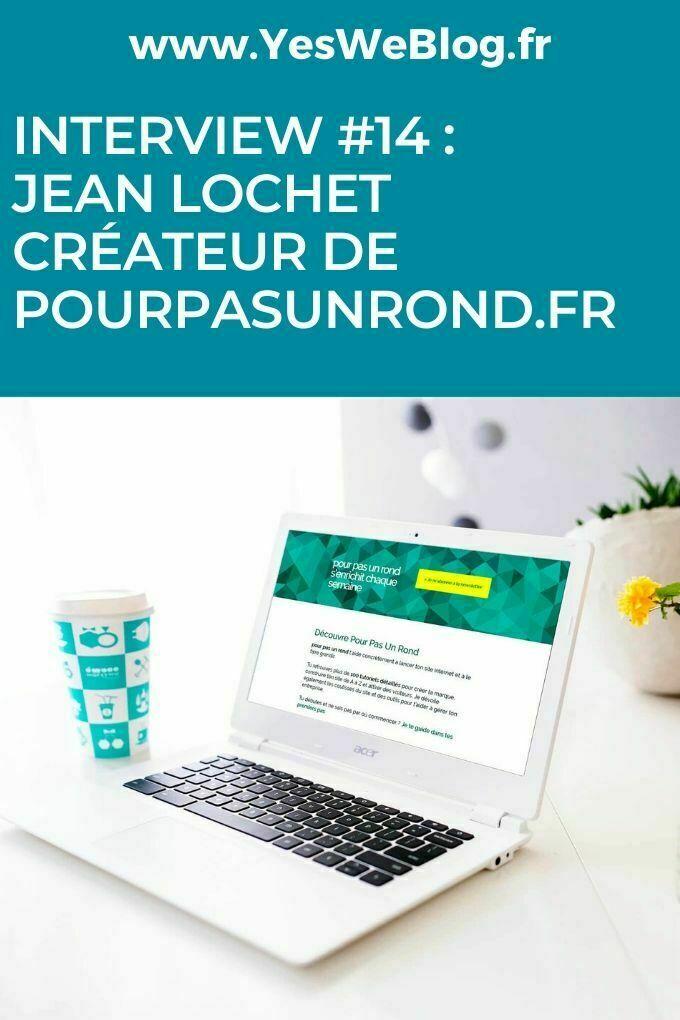 interview Jean Lochet createur de Pourpasunrond