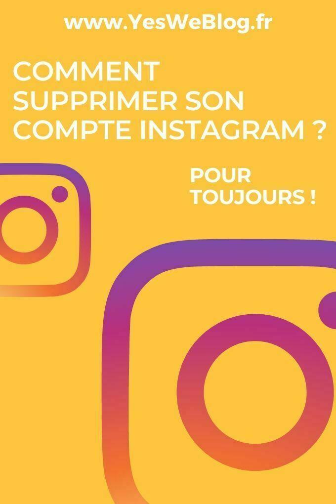 Comment supprimer un compte Instagram définitivement ?
