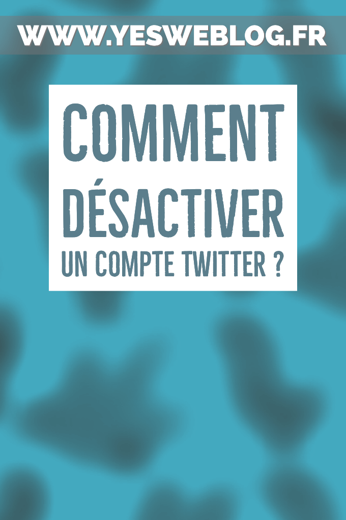 désactiver son compte twitter how to
