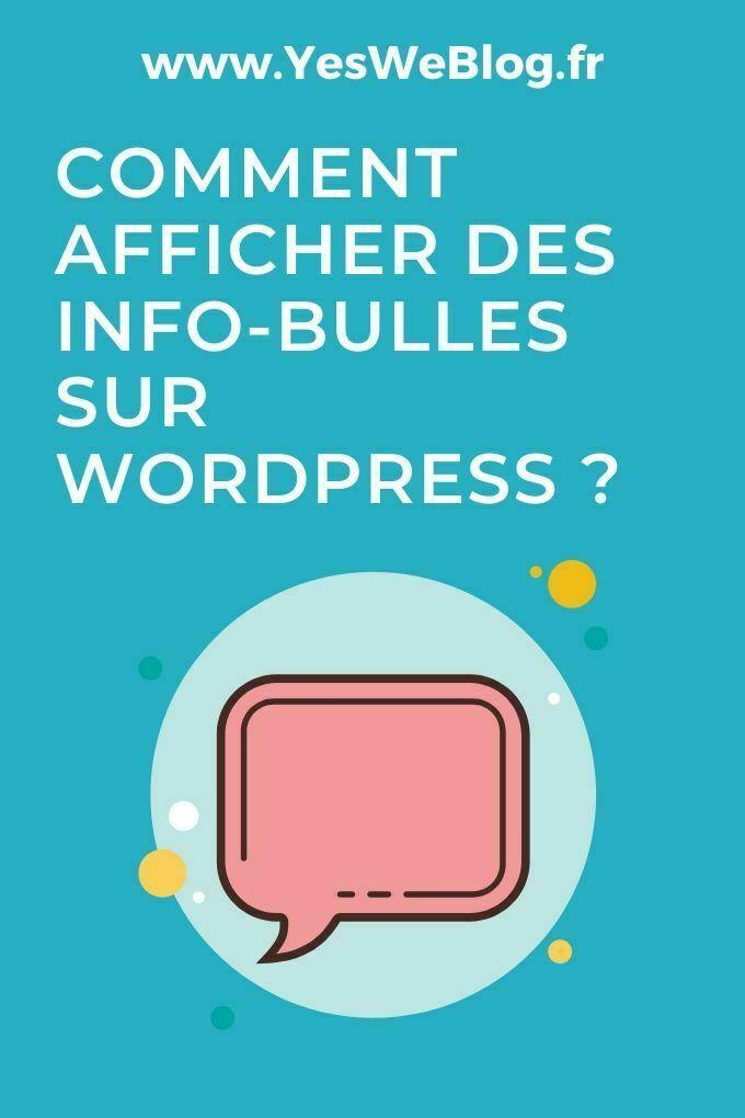 Comment afficher des info-bulles sur WordPress ?