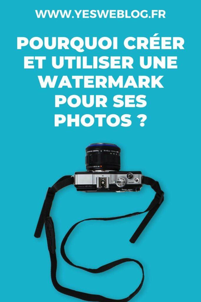 Utiliser une Watermark pour ses photos