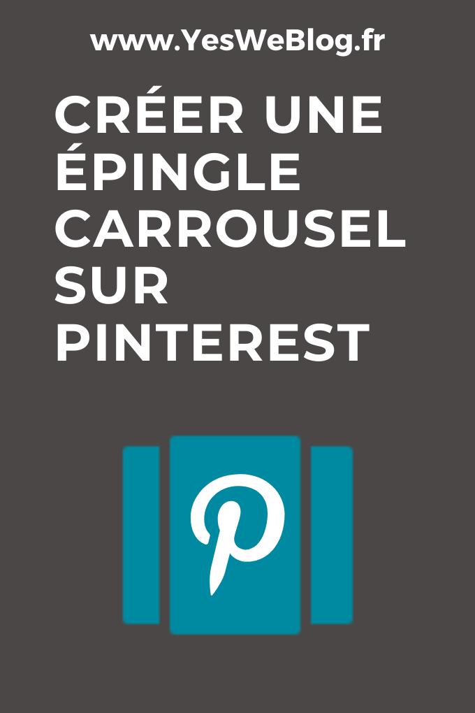 Créer une épingle carrousel sur Pinterest
