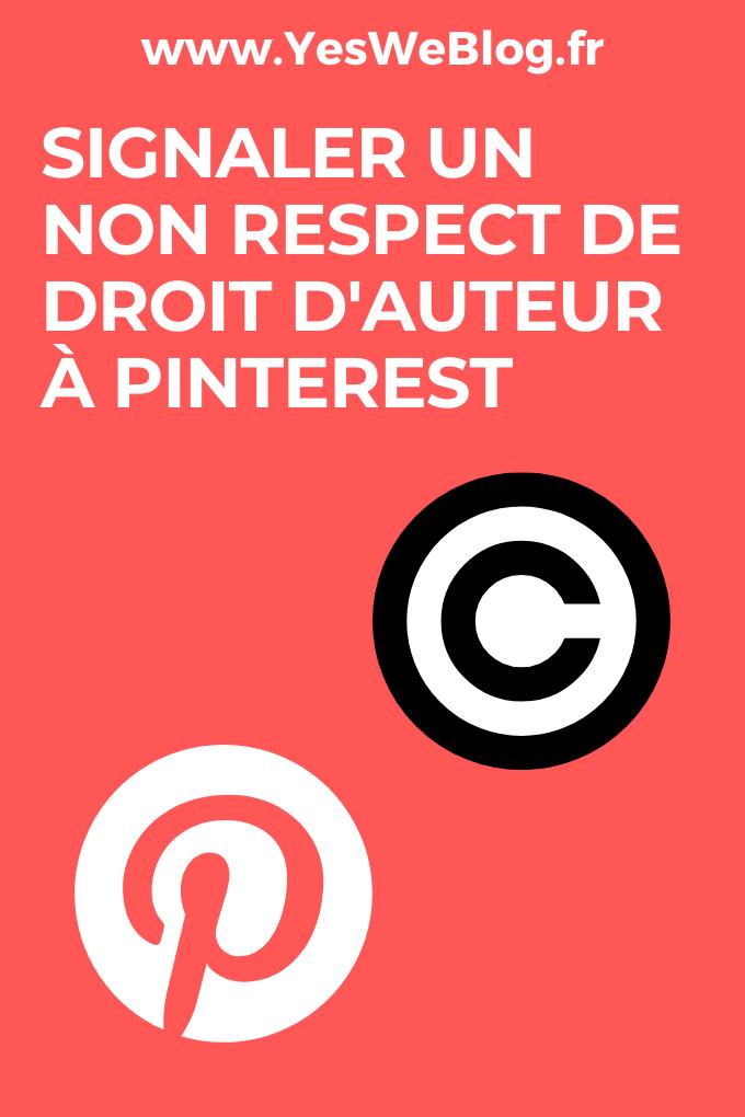 Signaler un non respect de droit d auteur à Pinterest
